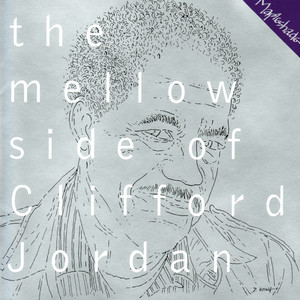 The Mellow Side of Clifford Jordan album