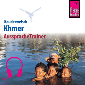 Reise Know-How Kauderwelsch AusspracheTrainer Khmer