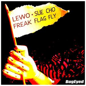Freak Flag Fly Albümü