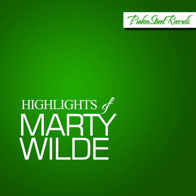 Highlights Of Marty Wilde