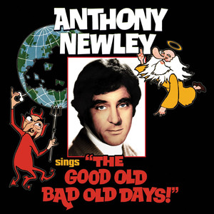 "Anthony Newley Sings ""The Good Old Bad Old Days"" album"