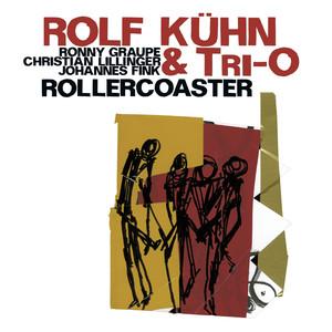 Kuhn, Rolf: Rollercoaster album