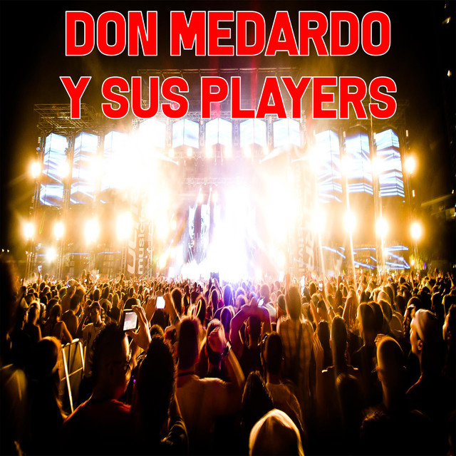 Album cover for Don Medardo Y Sus Players by Don Medardo y Sus Players