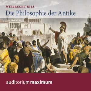 Die Philosophie der Antike (Ungekürzt) Audiobook