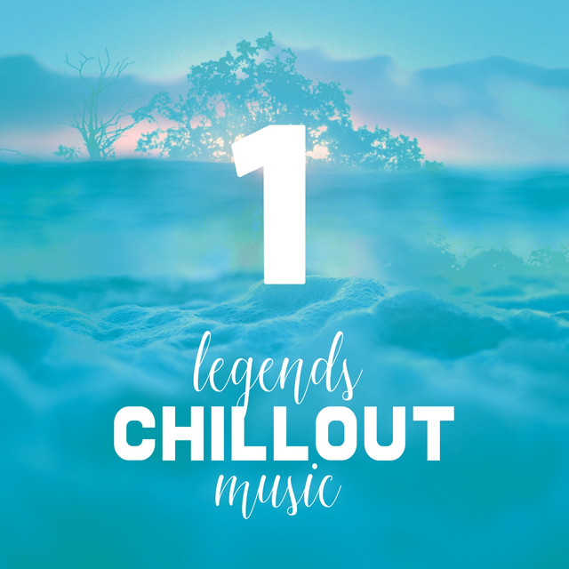 Vol.1 Legends of Chillout Music