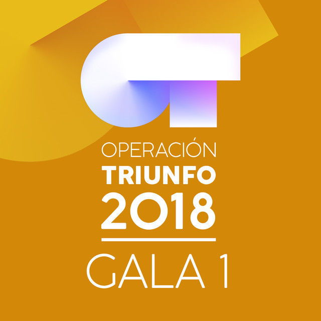 Album cover for OT Gala 1 (Operación Triunfo 2018) by Various Artists