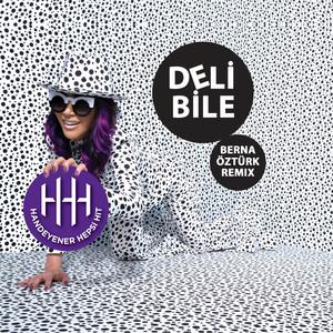 Deli Bile (Berna Öztürk Remix) Albümü