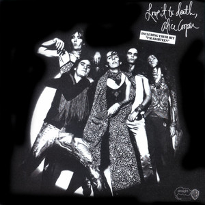 Love It To Death - Alice Cooper