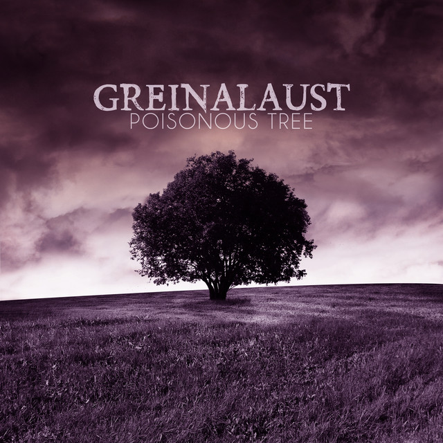 Part Ii More Fruit Of Poisonous Tree >> Fruit From A Poisonous Tree A Song By Greinalaust On Spotify