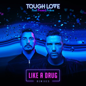 Like A Drug (Remixes)