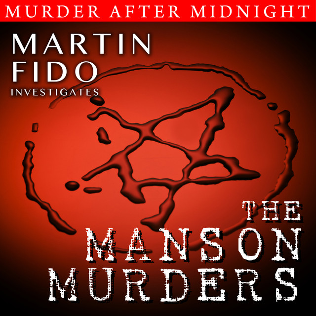 The Manson Murders by Martin Fido on Spotify