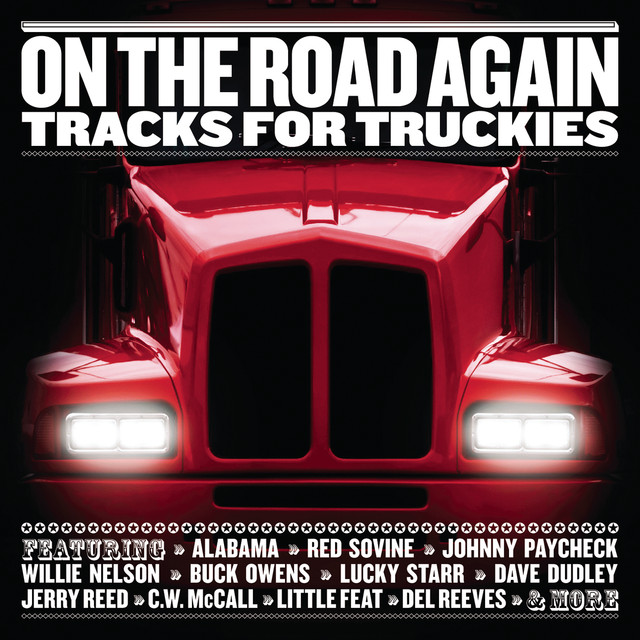 On The Road Again: Tracks For Truckies by Various Artists on
