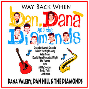 Way Back When : Dana, Dan and The Diamonds album