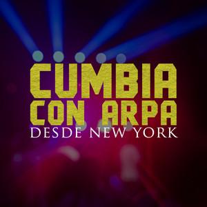 Cumbia Con Arpa: Desde New York Con Zacary, Pesadilla, Aniceto Molina, Sabor Kolombia Albumcover