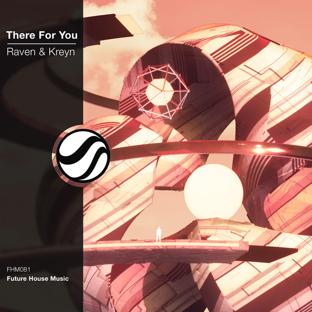 Raven & Kreyn - There For You