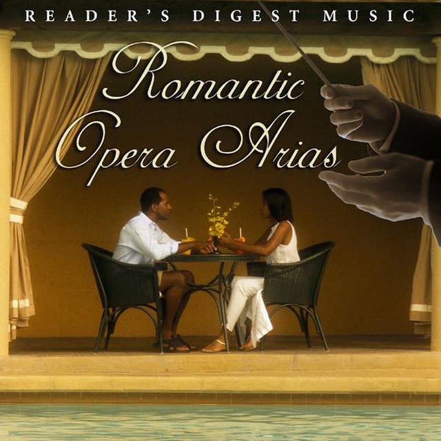 Reader's Digest Music: Romantic Opera Arias