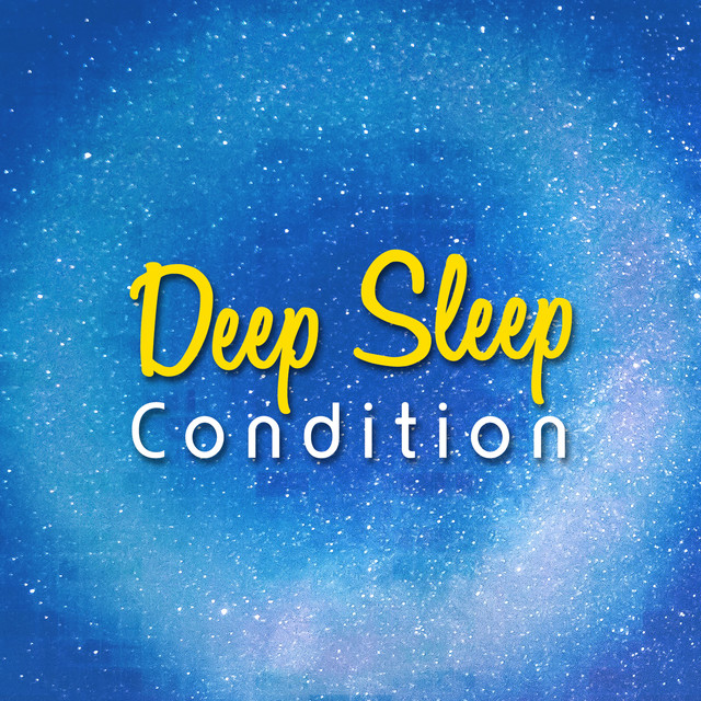 Deep Sleep Condition