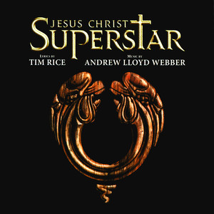 'Jesus Christ Superstar' 1996 London Cast, Andrew Lloyd Webber, Steve Balsamo Gethsemane (I Only Want To Say) cover
