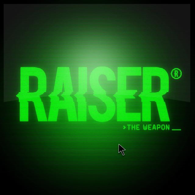 Raiser