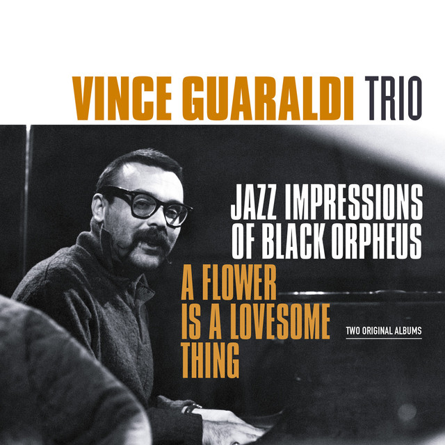 Jazz Impressions of Black Orpheus / A Flower Is a Lovesome Thing