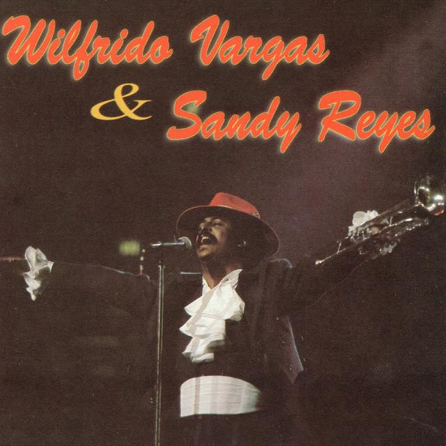 Wilfrido Vargas y Sandy Reyes
