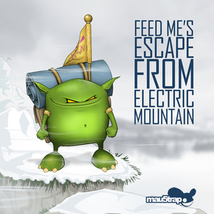 Feed Me's Escape From Electric Mountain - Me