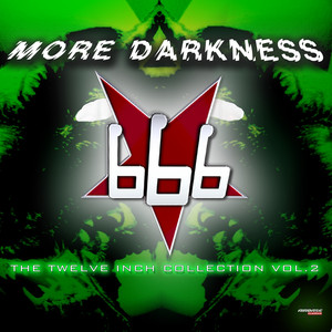More Darkness (The Twelve Inch Collection Vol.2) Albümü