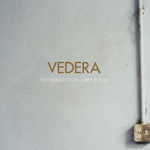 The Weight Of an Empty Room - Vedera
