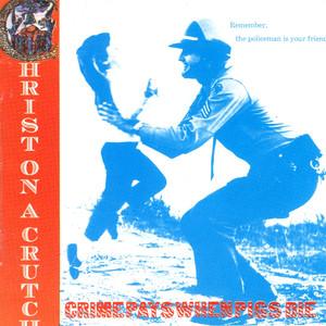 Crime Pays When Pigs Die album
