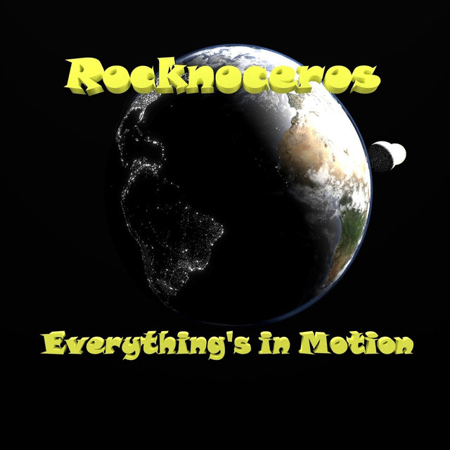 Everything's in Motion by Rocknoceros