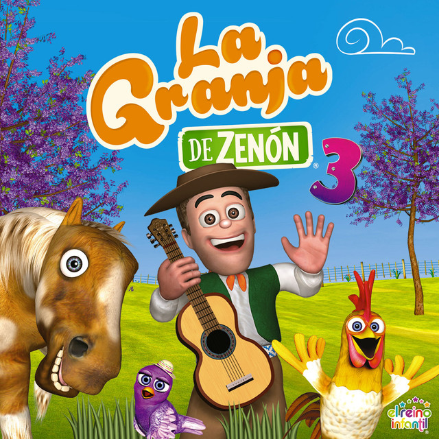 Las Canciones De La Granja De Zenón Vol 3 by El Reino Infantil on Spotify