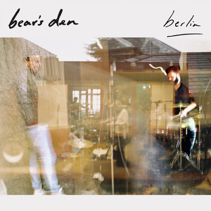 Berlin - Bear's Den