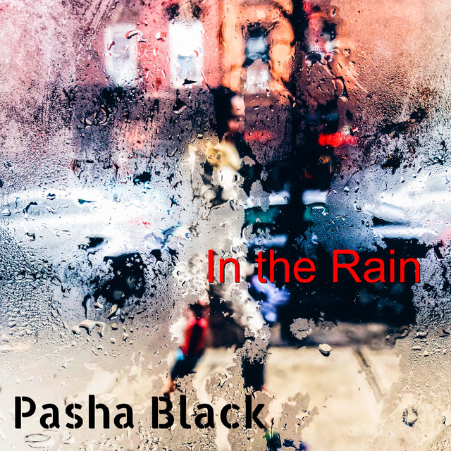 "Listen to ""In the Rain"" by Pasha Black on New Vintage Electronic Indie Rock Chill Out"