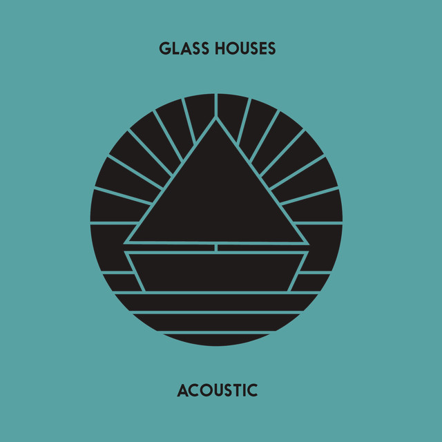 Glass Houses (Acoustic)