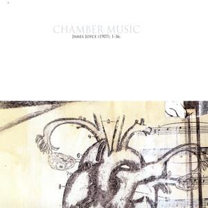 Chamber Music - James Joyce (1907) album