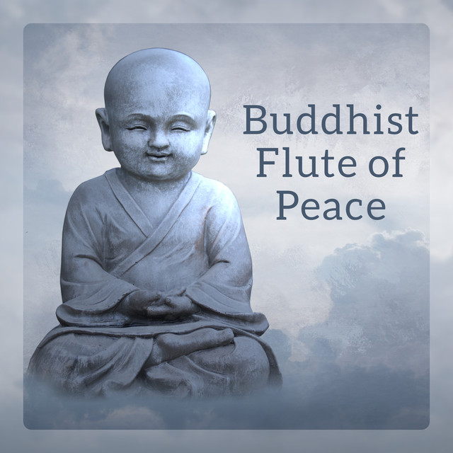 Buddhist Flute of Peace (Oriental Awakening, Zen Lotus, Soft Asian Vibrations, Meditation Village)