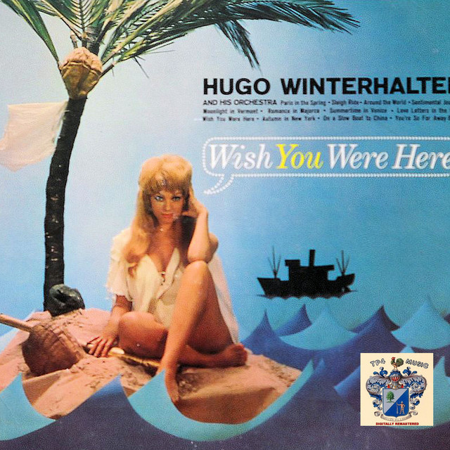 Hugo Winterhalter Wish You Were Here album cover