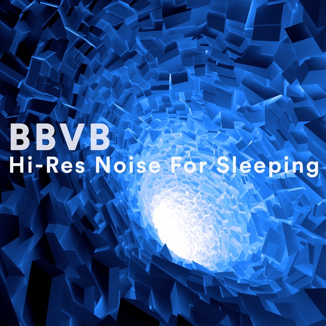 Hi-Res Noise For Sleeping