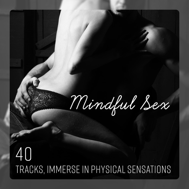 Songs for mind blowing sex