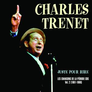 Juste Pour Rire - Les Chansons De La Période CBS Volume 2 1981-1986 album
