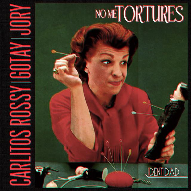 No Me Tortures