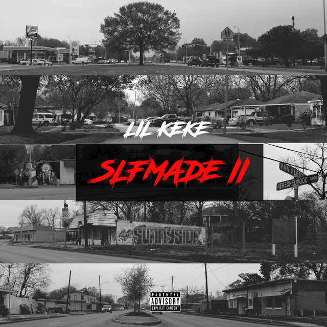 Album cover for Slfmade II by Lil Keke