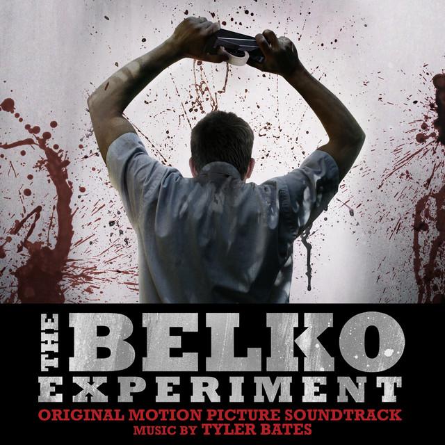 The Belko Experiment (Original Motion Picture Soundtrack)
