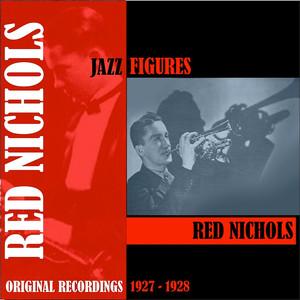 Jazz Figures / Red Nichols (1927-1928)