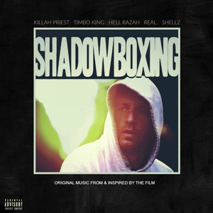 Shadowboxing (feat. Real & Shellz Da Don) [Original Motion Picture Soundtrack] - EP