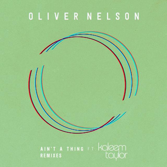 Ain't A Thing (feat. Kaleem Taylor) [Remixes]