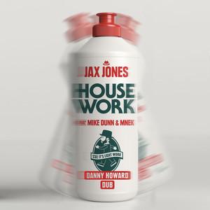 House Work (Danny Howard Dub) Albümü