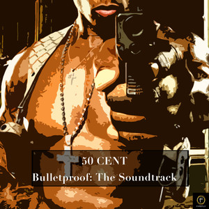 Bulletproof: The Soundtrack Albumcover