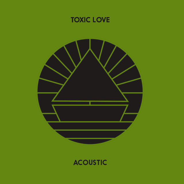 Toxic Love (Acoustic)