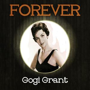 Forever Gogi Grant